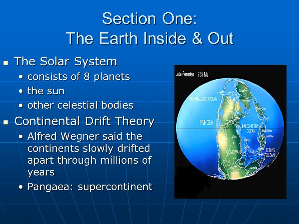 Section One: The Earth Inside & Out