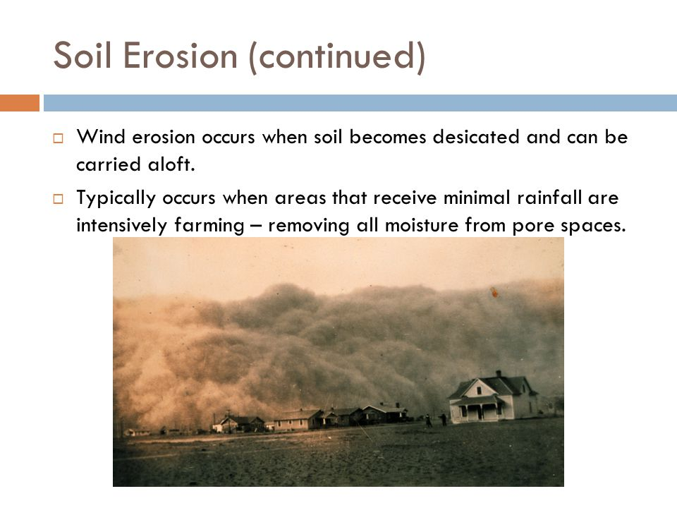 Soil Erosion (continued)