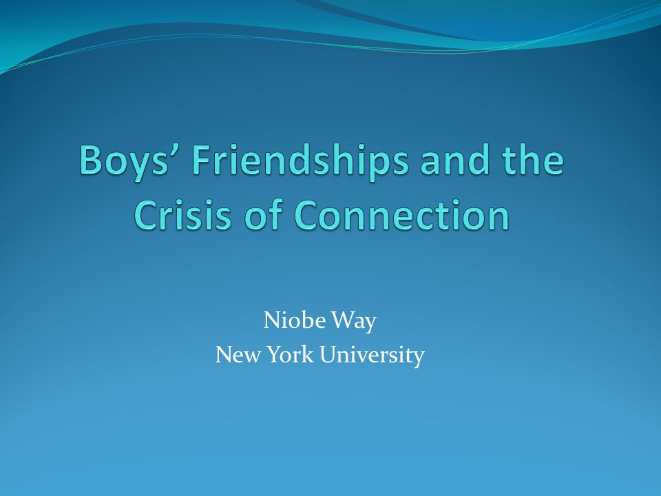 Boys' Friendships and the Crisis of Connection