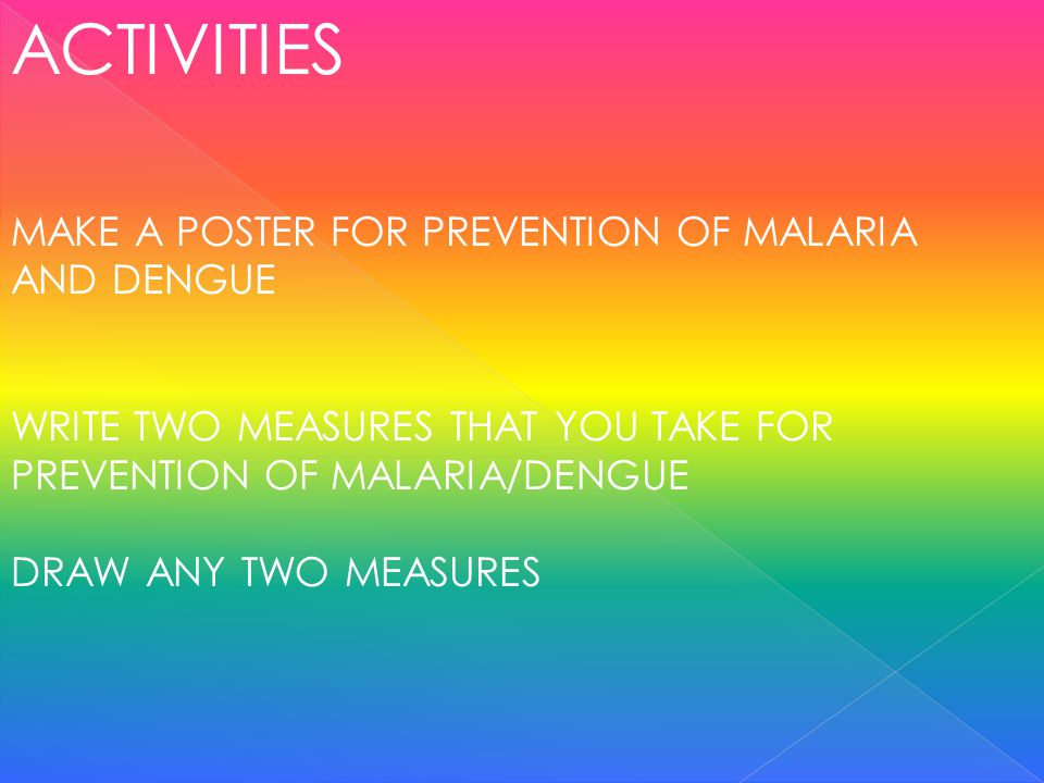 ACTIVITIES MAKE A POSTER FOR PREVENTION OF MALARIA AND DENGUE