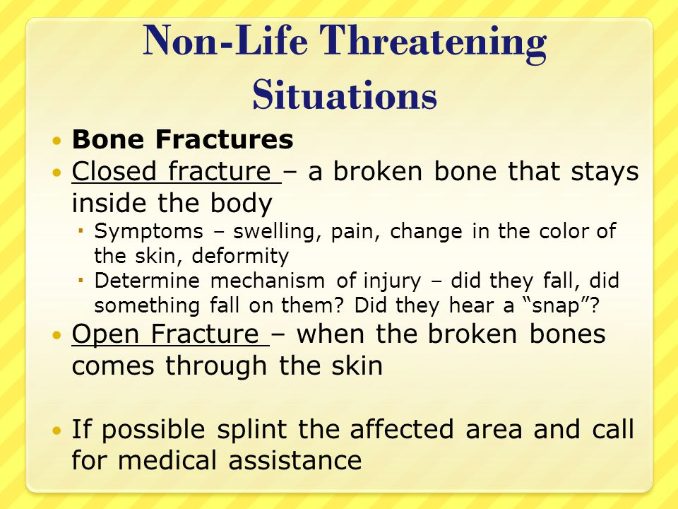 Non-Life Threatening Situations