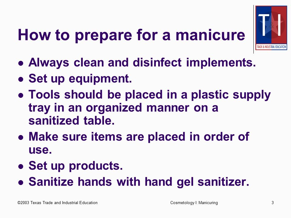 How to prepare for a manicure