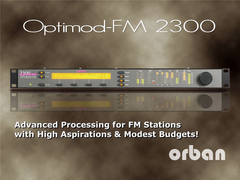 4/14/2017 12:28 AM (FIRST SLIDE) Advanced Processing for FM Stations with High Aspirations & Modest Budgets!