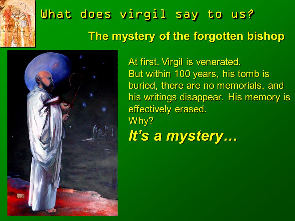 The mystery of the forgotten bishop