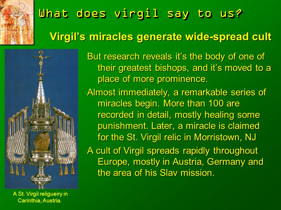 Virgil's miracles generate wide-spread cult