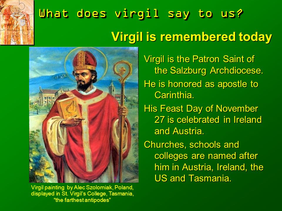 Virgil is remembered today