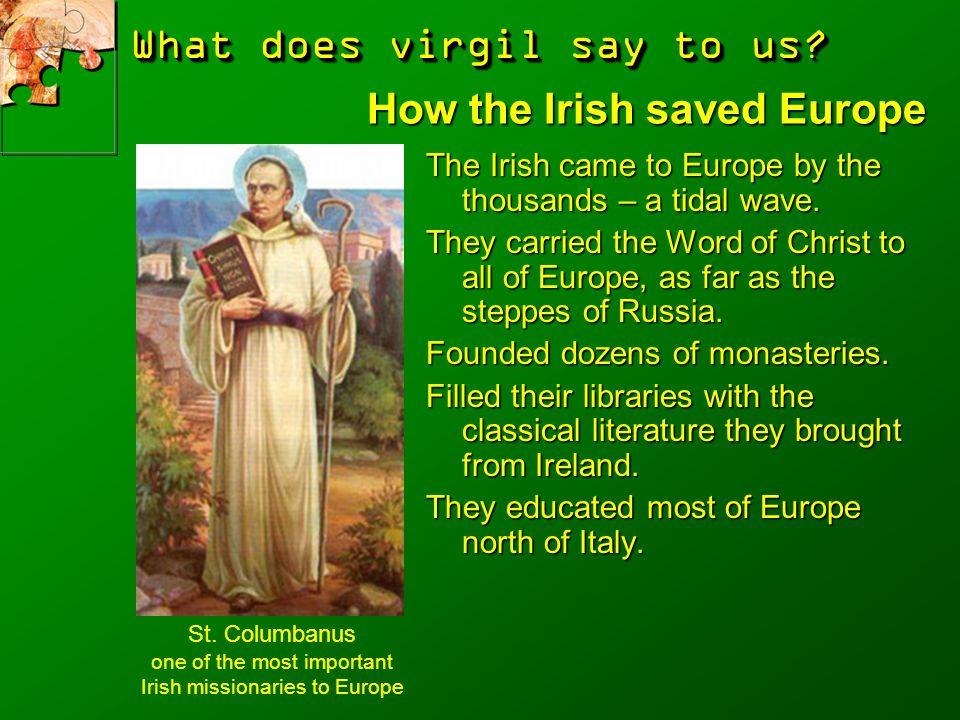 How the Irish saved Europe