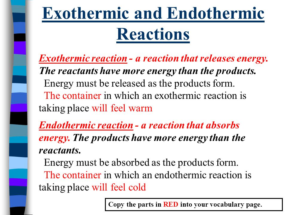 Exothermic reactions?