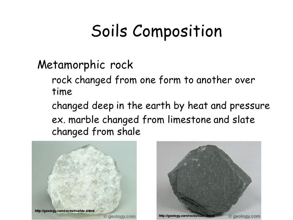 Soils Composition Metamorphic rock