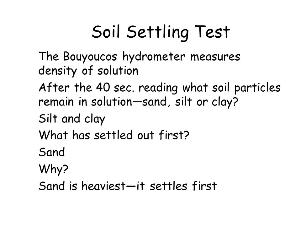 Soil Settling Test