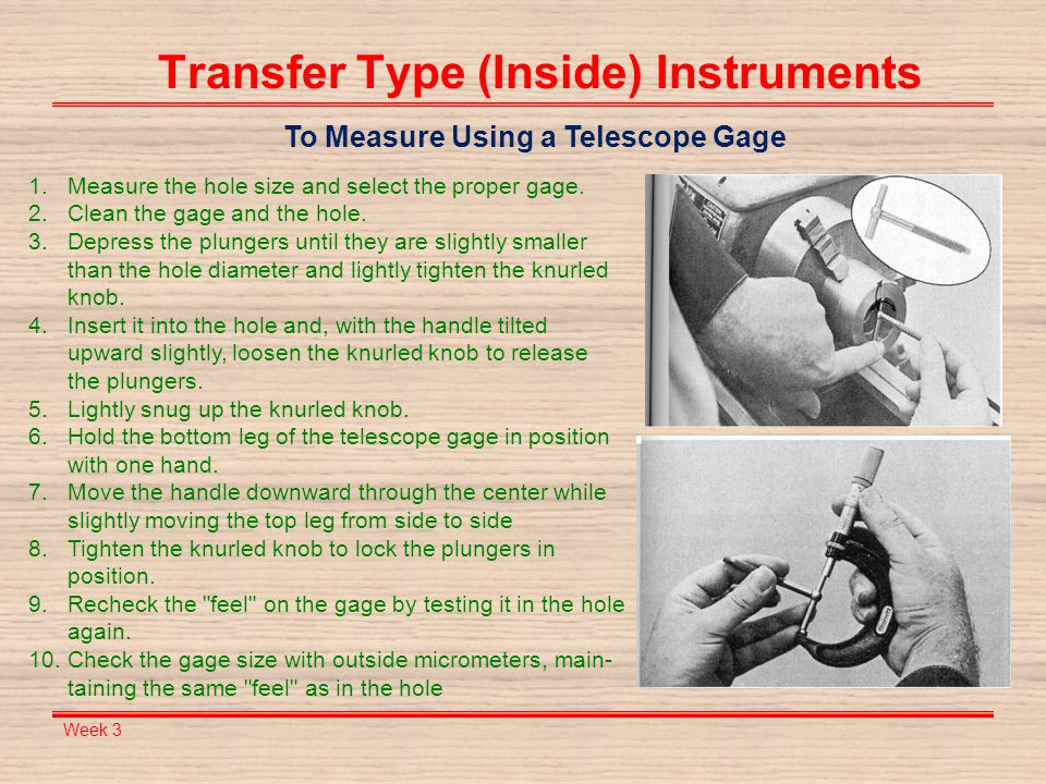 Transfer Type (Inside) Instruments To Measure Using a Telescope Gage