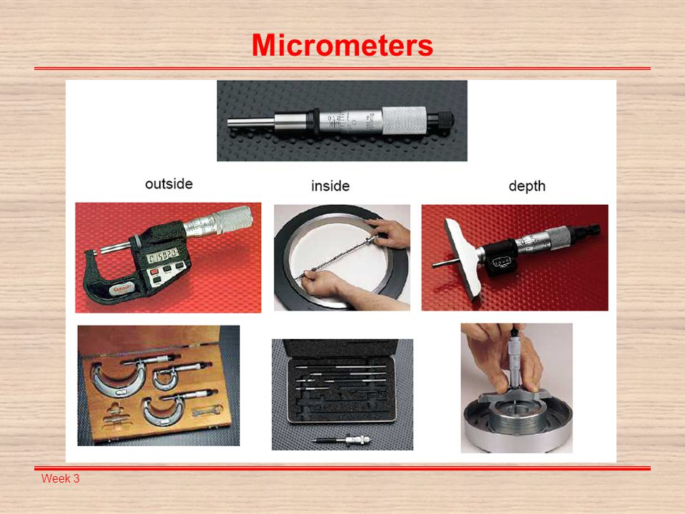 Micrometers Week 3