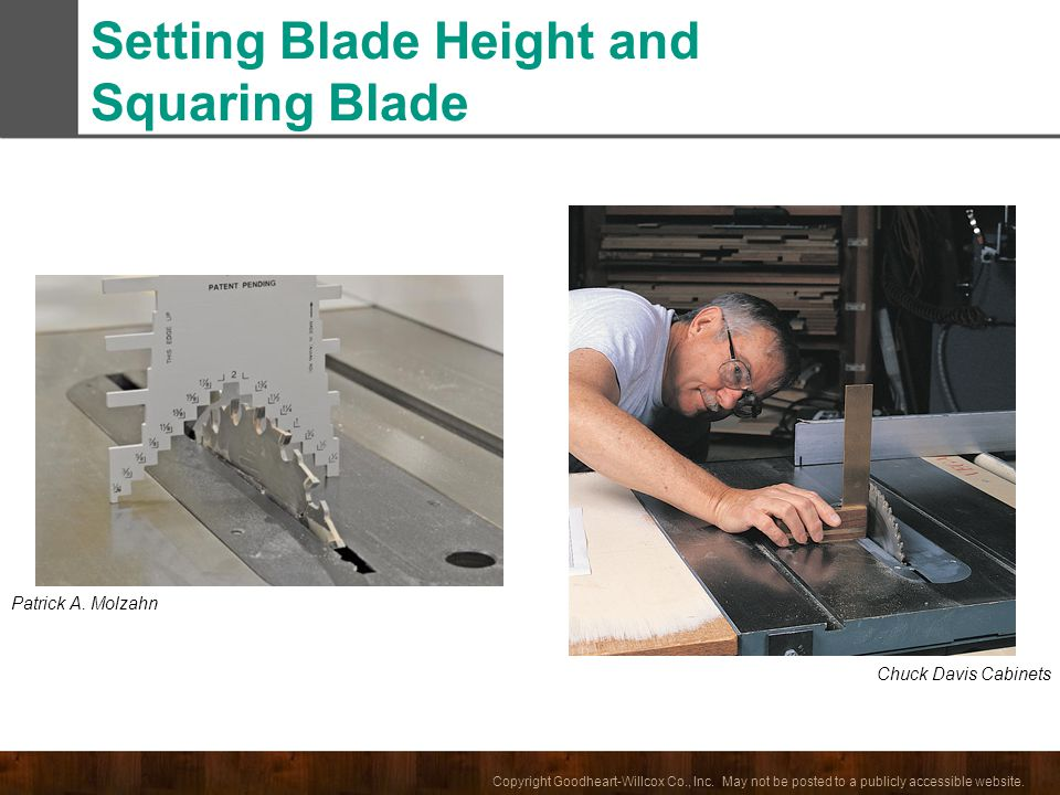 Setting Blade Height and Squaring Blade