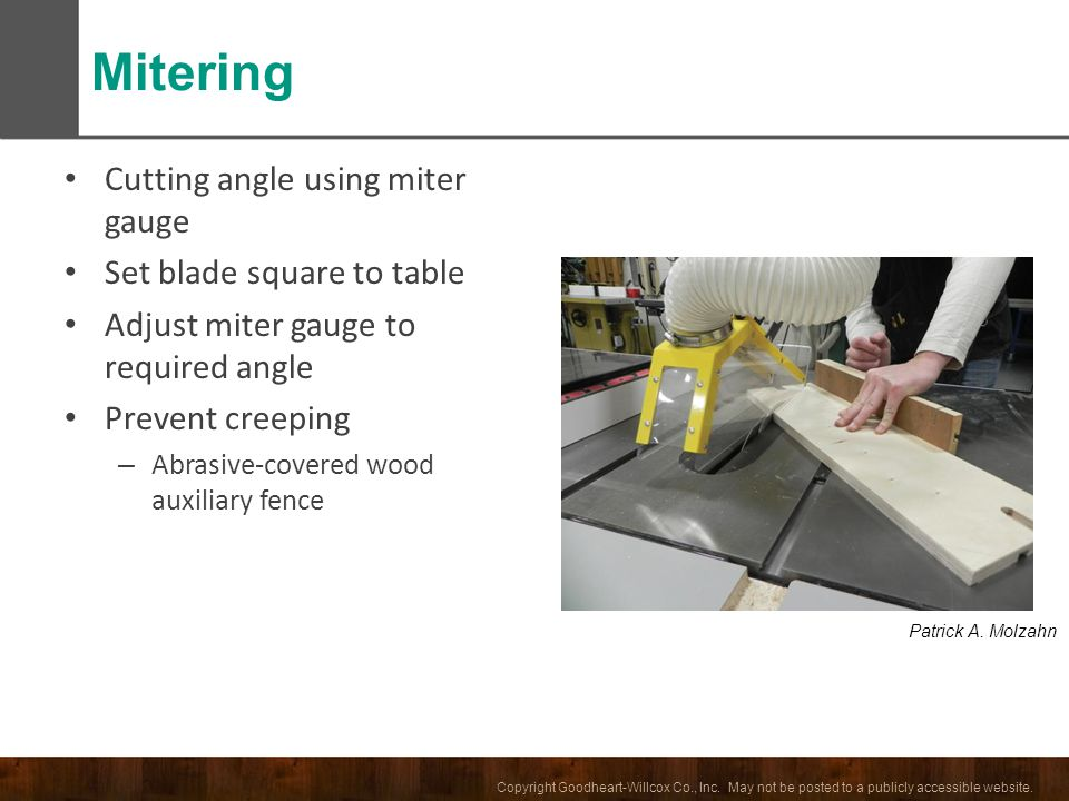 Mitering Cutting angle using miter gauge Set blade square to table