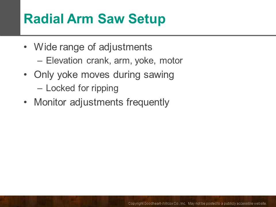 Radial Arm Saw Setup Wide range of adjustments