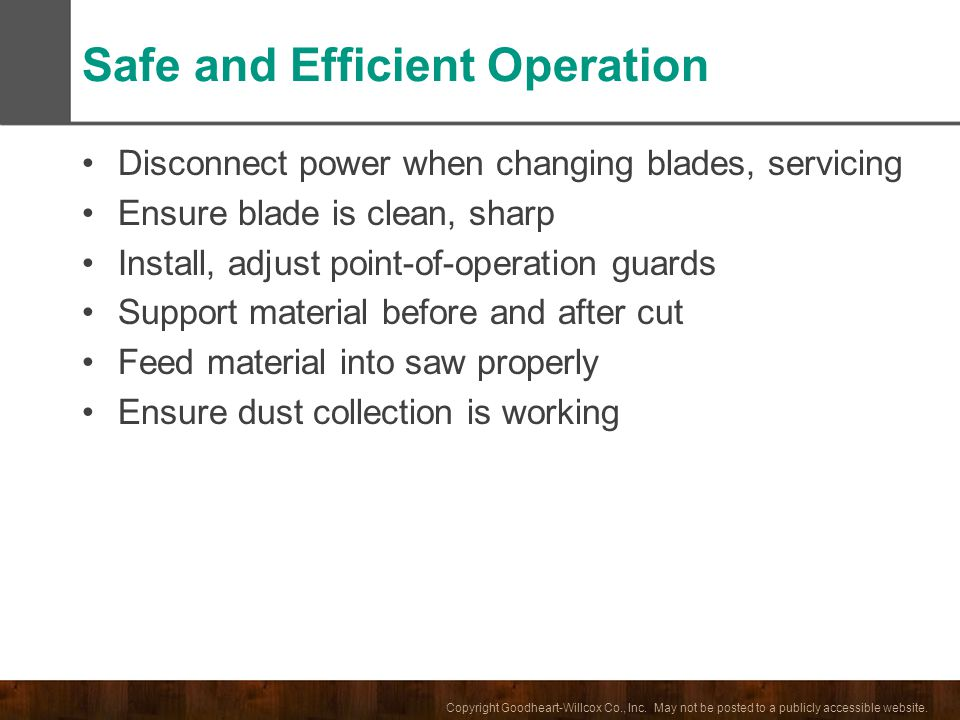Safe and Efficient Operation