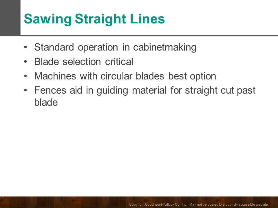 Sawing Straight Lines Standard operation in cabinetmaking