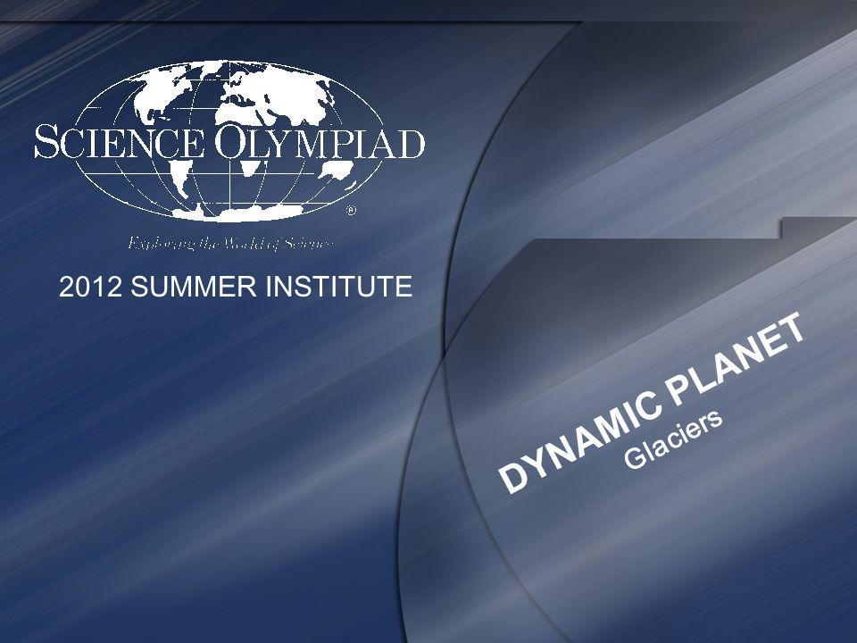 DYNAMIC PLANET Glaciers