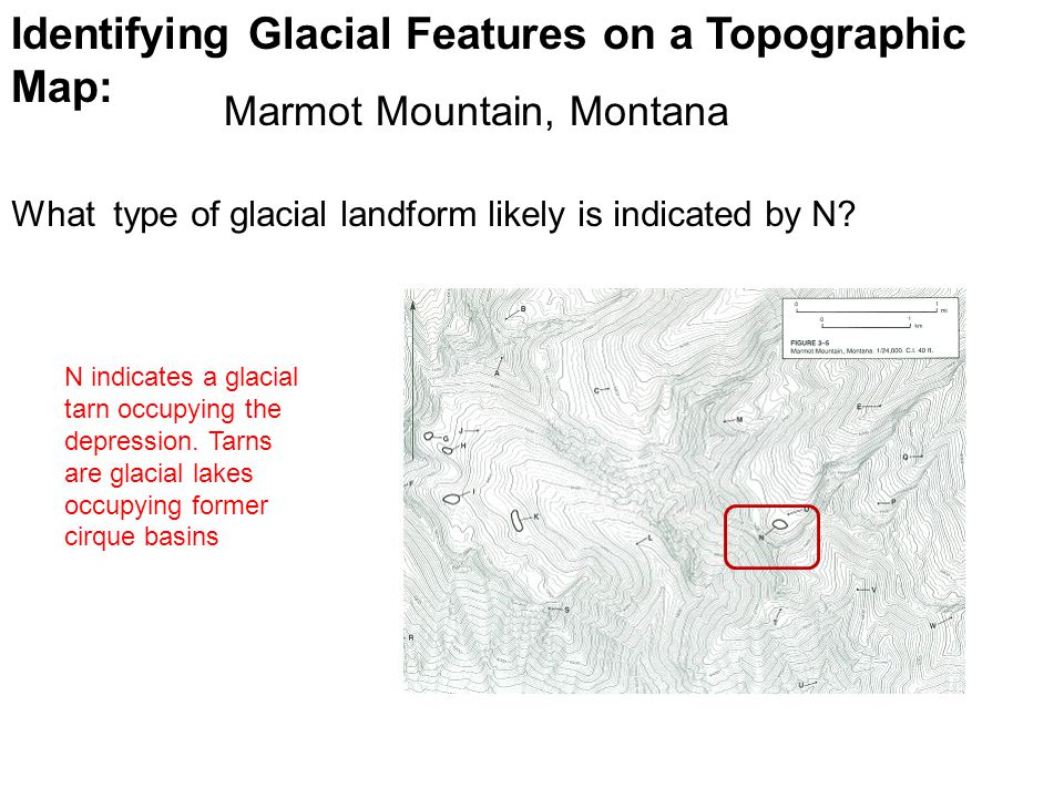 Identifying Glacial Features on a Topographic Map: