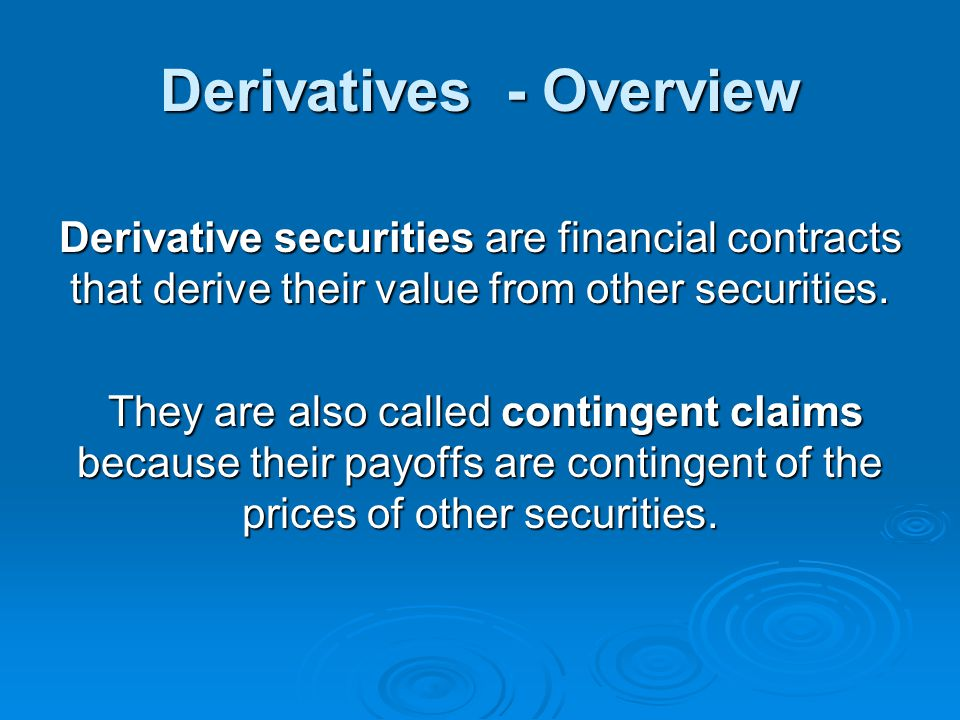 Derivatives - Overview