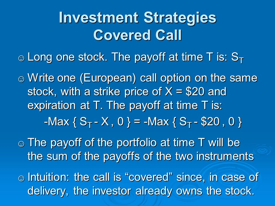 Investment Strategies Covered Call