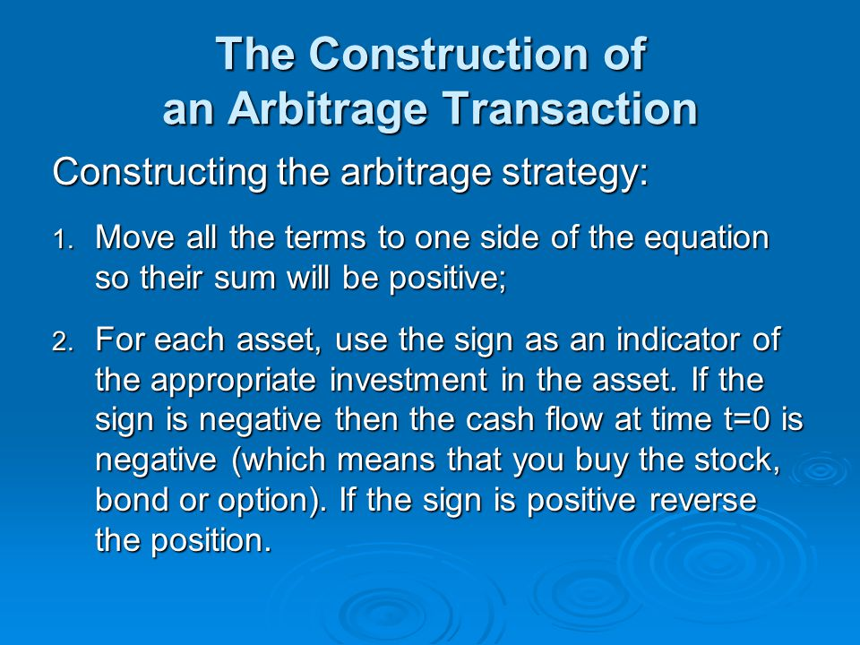 The Construction of an Arbitrage Transaction