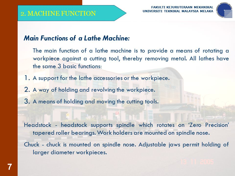 Main Functions of a Lathe Machine: