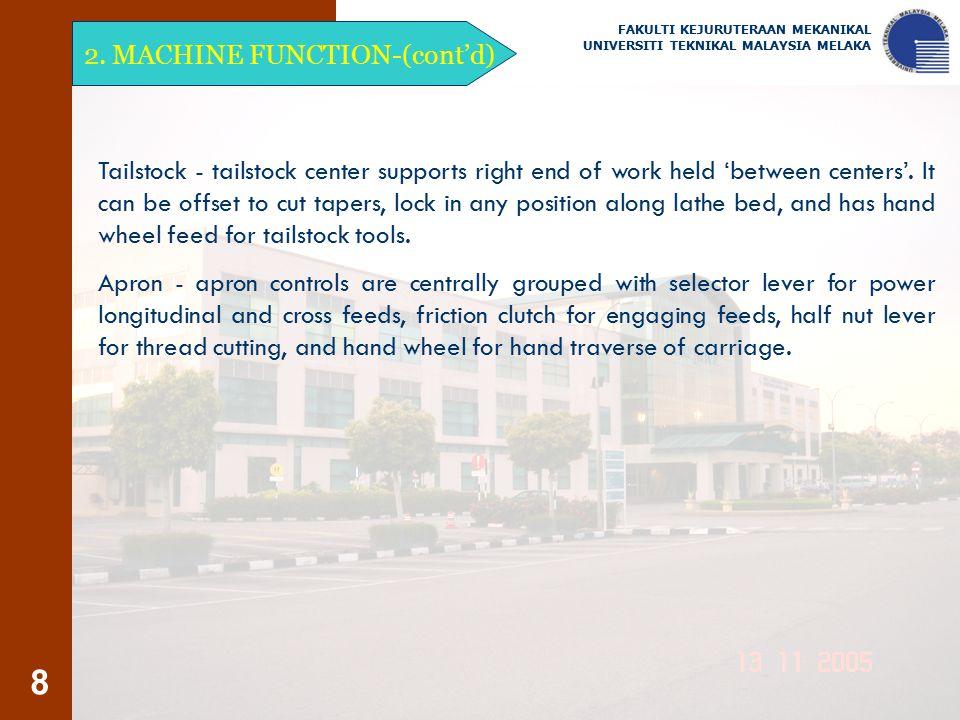 2. MACHINE FUNCTION-(cont'd)
