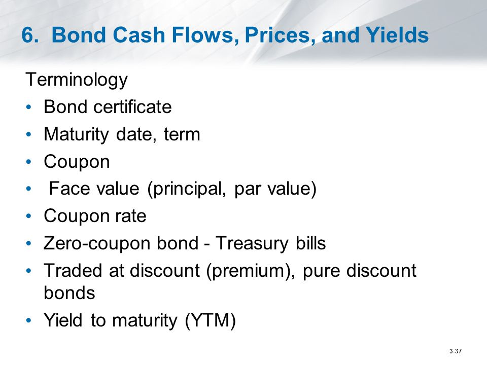 6. Bond Cash Flows, Prices, and Yields