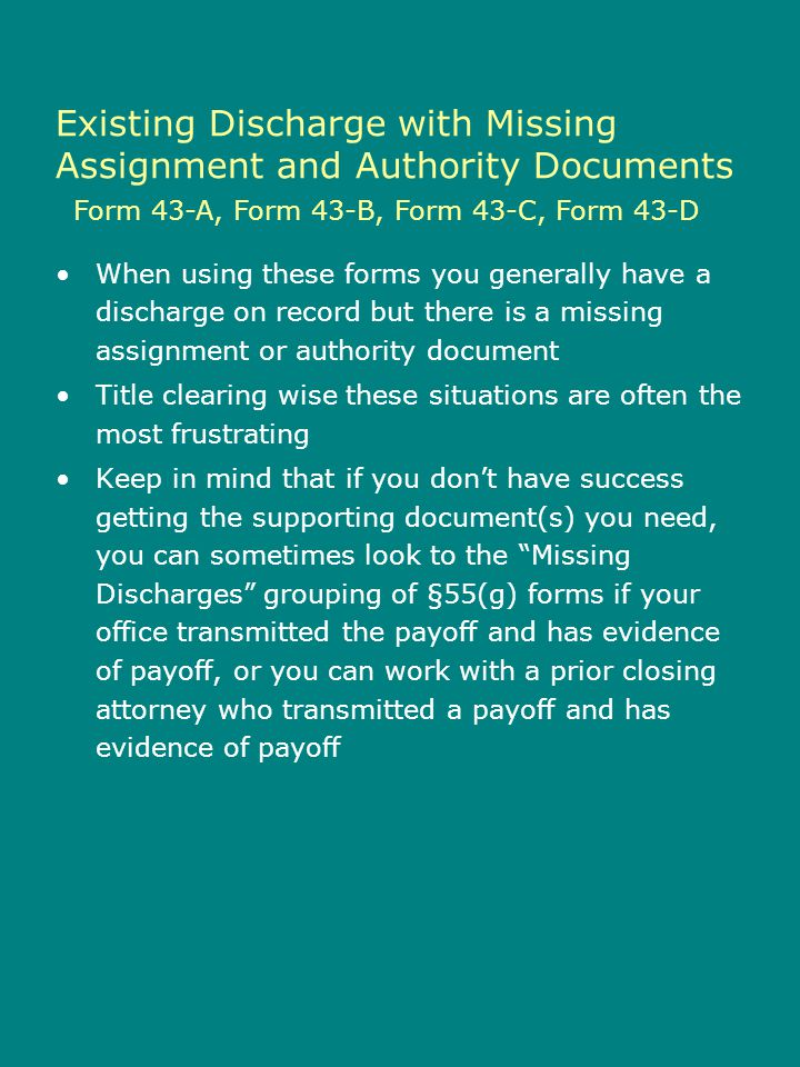 Existing Discharge with Missing Assignment and Authority Documents
