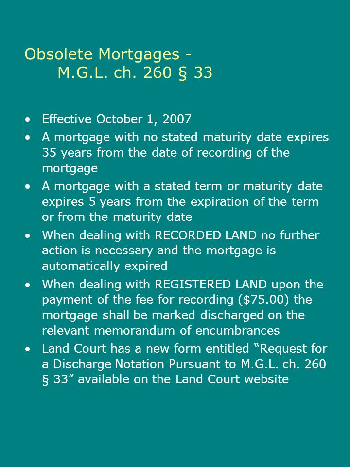 Obsolete Mortgages - M.G.L. ch. 260 § 33