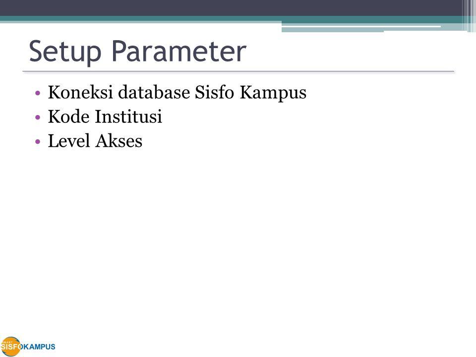 Setup Parameter Koneksi database Sisfo Kampus Kode Institusi