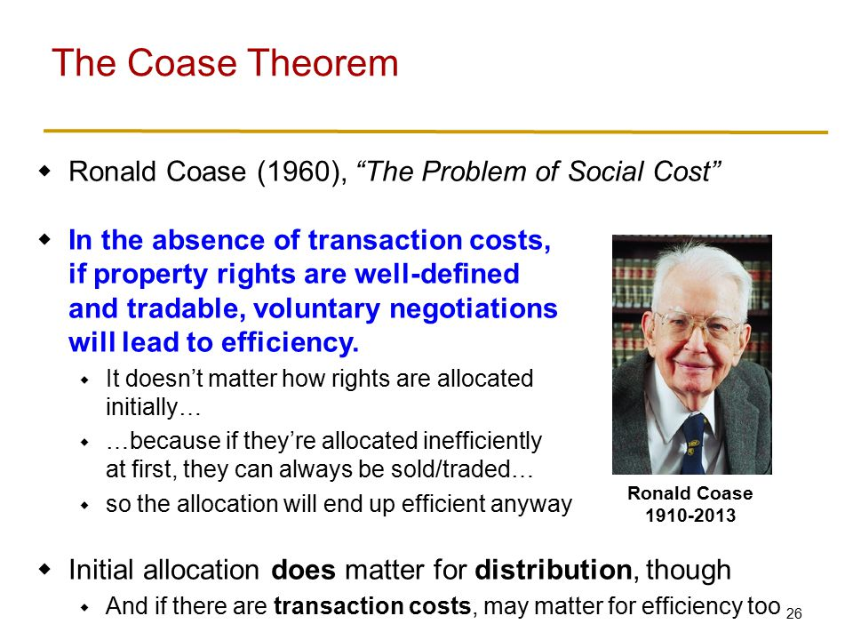 Example of Coase: you have a car worth $3,000 to you, $4,000 to me