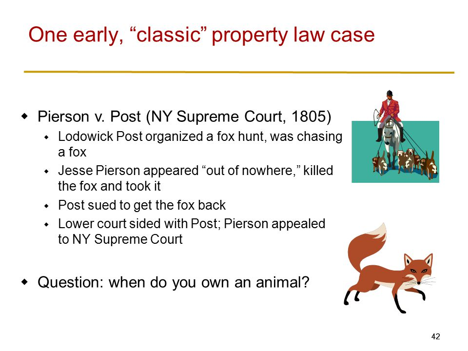 One early, classic property law case