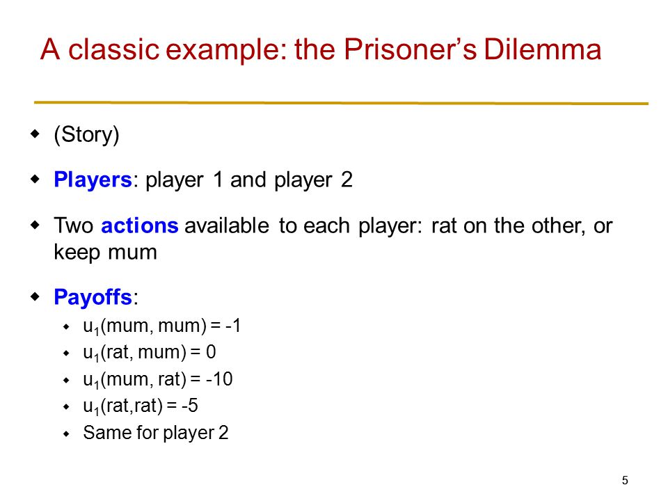 In two-player games with finite actions, one way to present game is payoff matrix