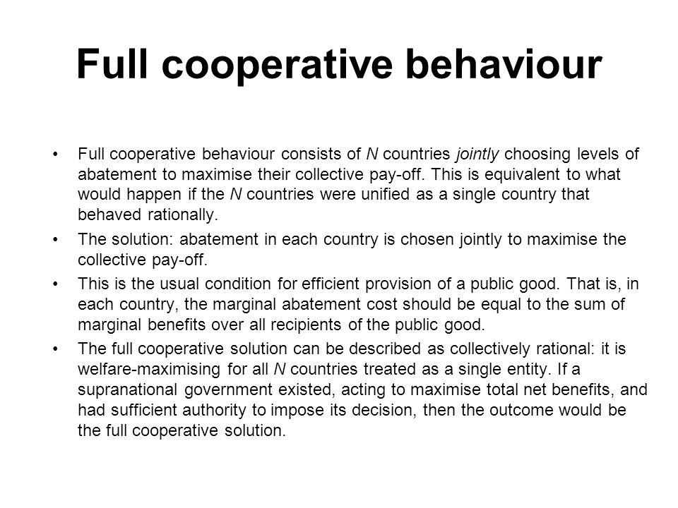 Full cooperative behaviour