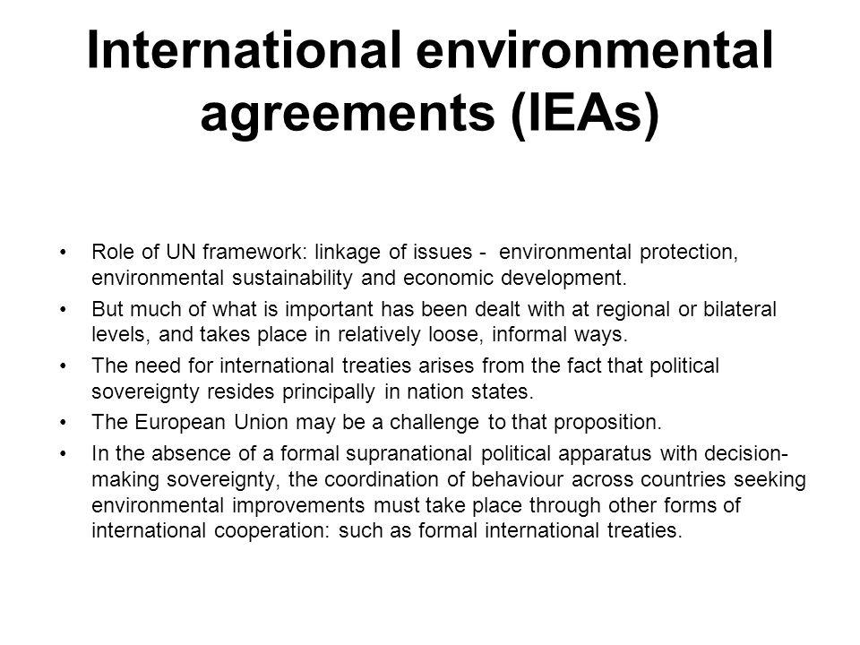 International environmental agreements (IEAs)