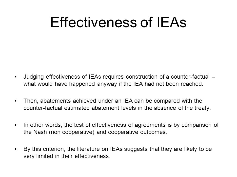 Effectiveness of IEAs
