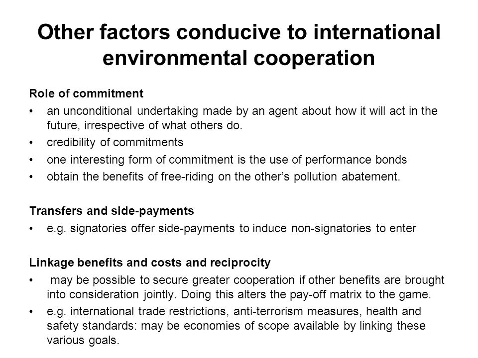 Other factors conducive to international environmental cooperation