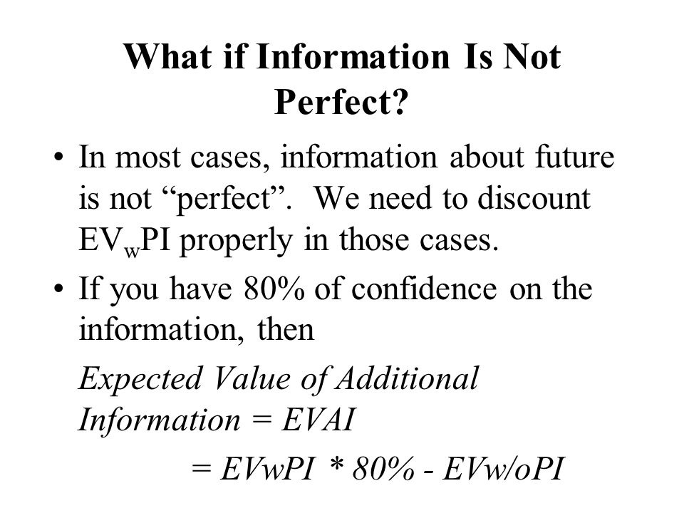 What if Information Is Not Perfect