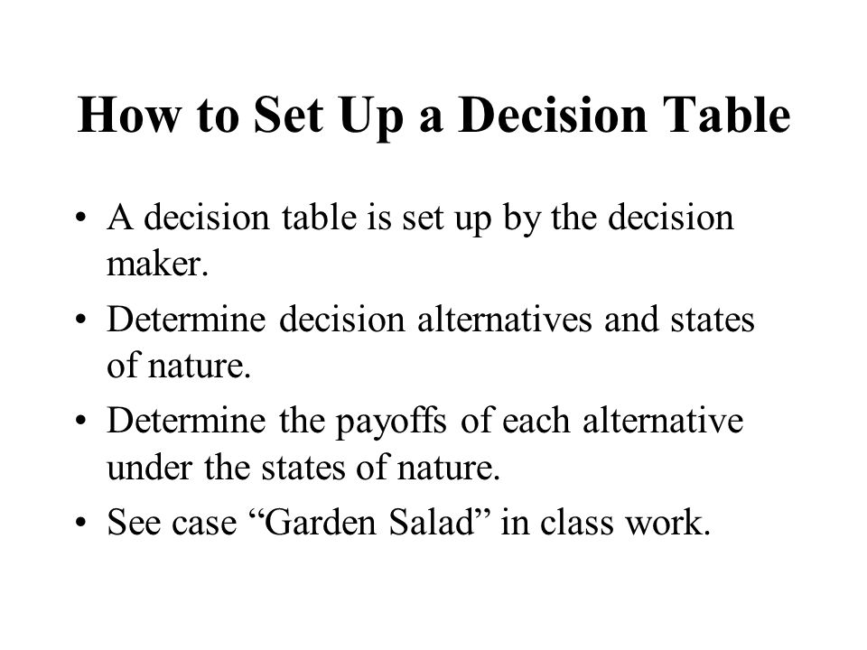How to Set Up a Decision Table