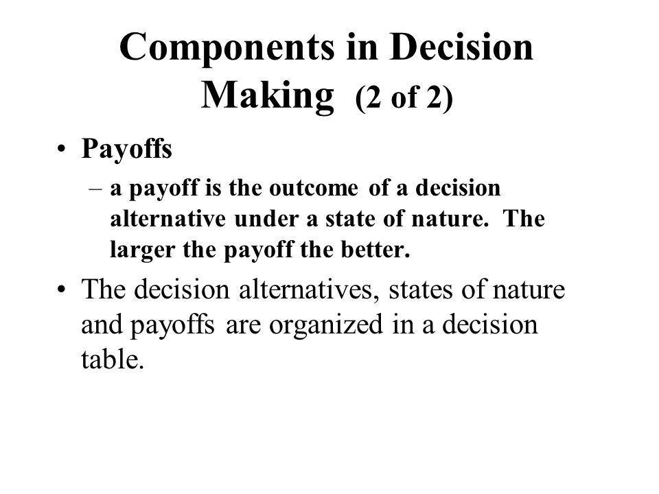 Components in Decision Making (2 of 2)