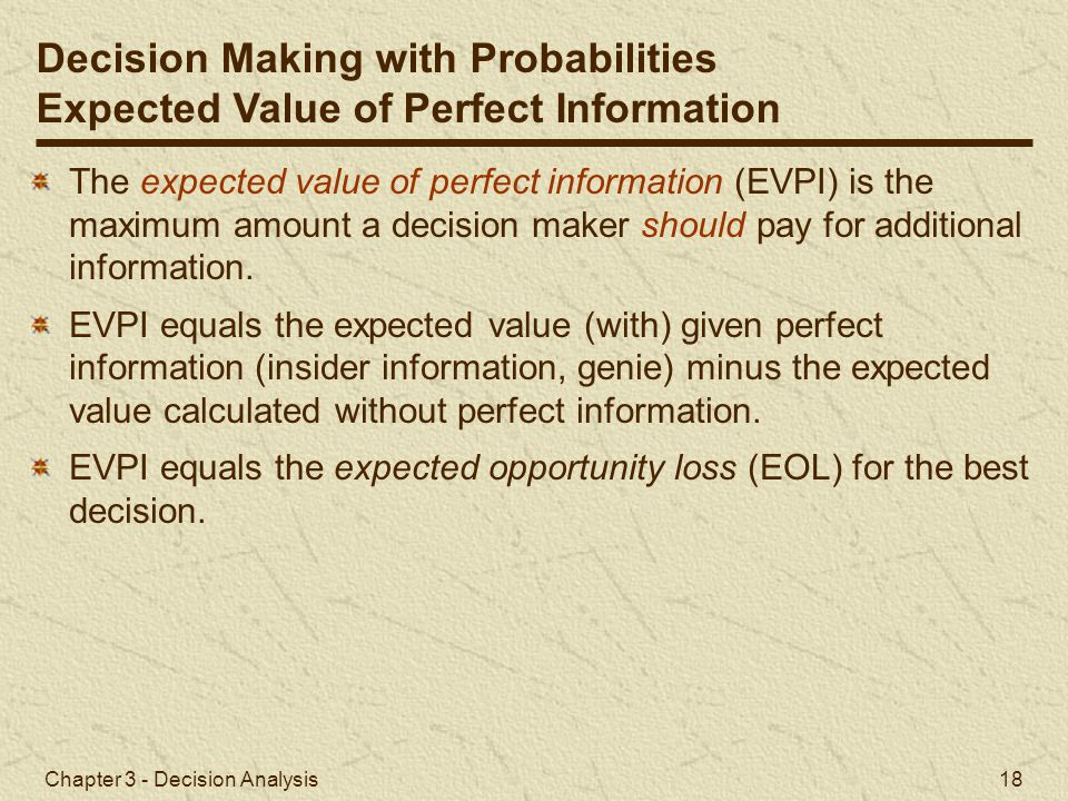 Decision Making with Probabilities