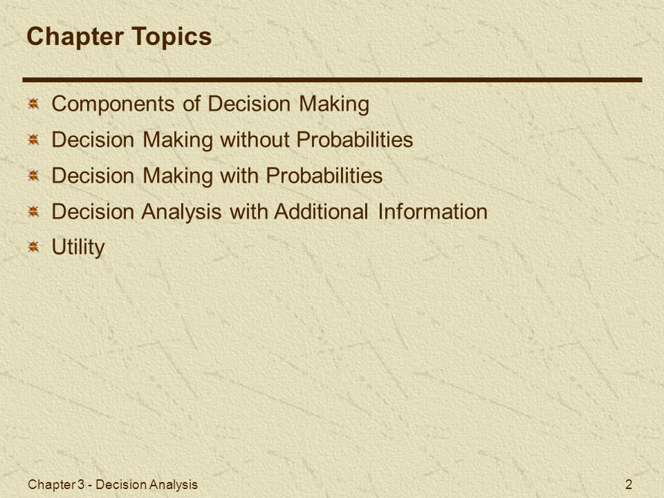 Chapter Topics Components of Decision Making
