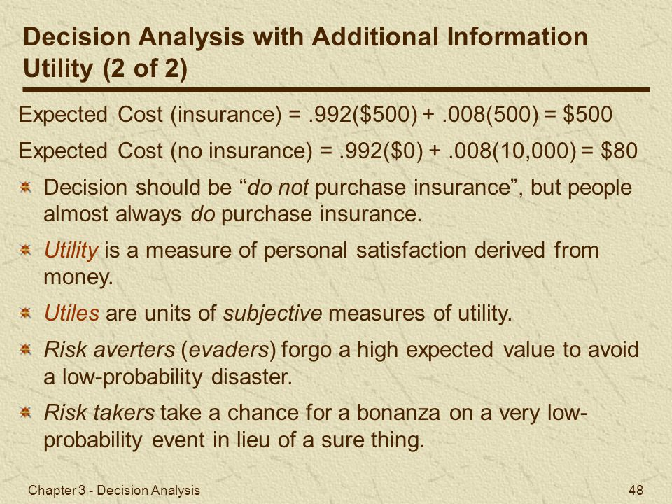 Decision Analysis with Additional Information Utility (2 of 2)