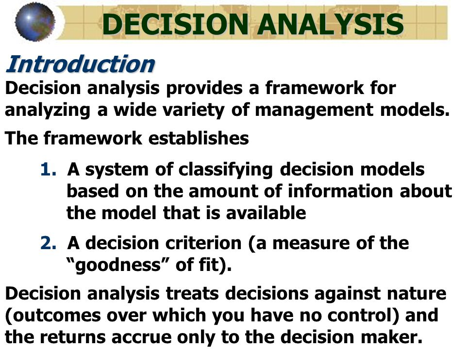 DECISION ANALYSIS Introduction