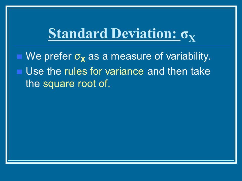 Standard Deviation: σX