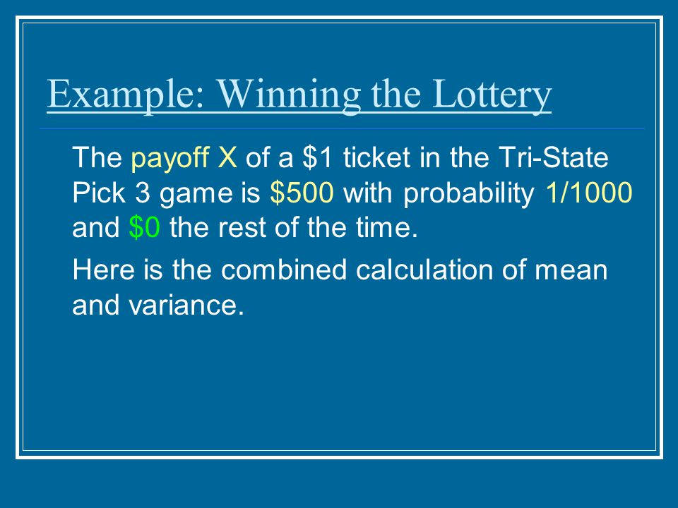 Example: Winning the Lottery