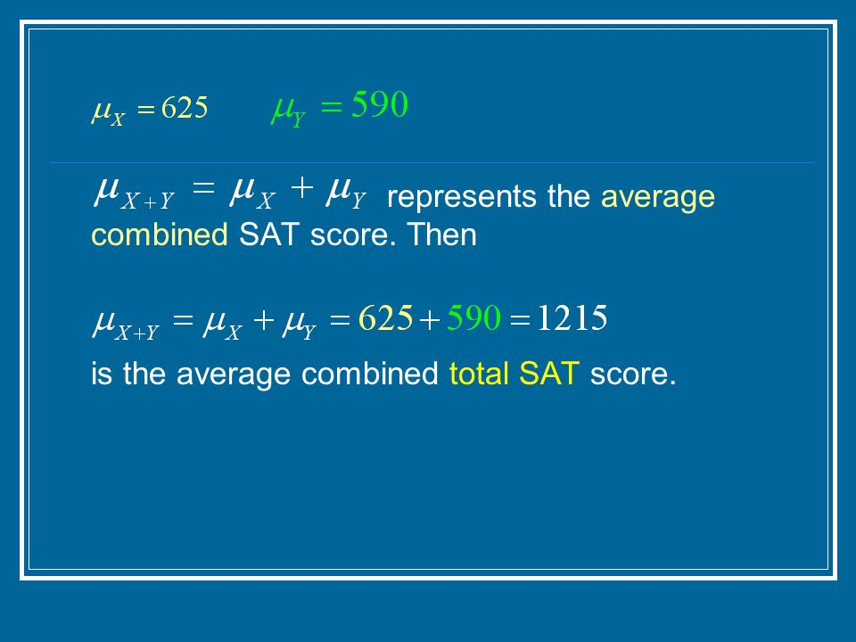represents the average combined SAT score. Then