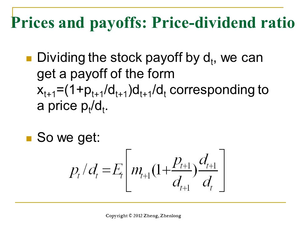 Prices and payoffs: Price-dividend ratio